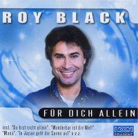 Cover Roy Black - Für dich allein [2001]